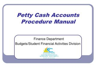 Petty Cash Accounts Procedure Manual