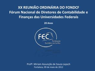 XX REUNI�O ORDIN�RIA DO  FONDCF