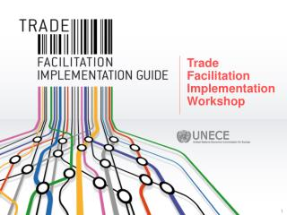 Trade Facilitation Implementation Workshop