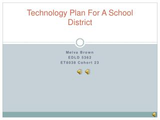 Technology Plan For A School District