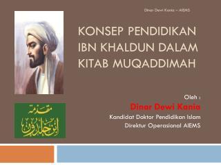 Konsep Pendidikan  Ibn Khaldun dalam Kitab Muqaddimah