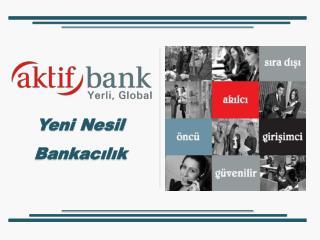 Yeni Nesil Bankacılık