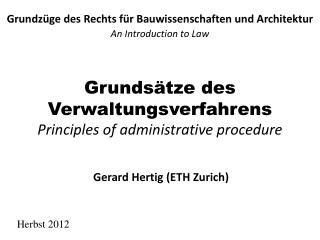 Grunds�tze des  Verwaltungsverfahrens Principles of administrative procedure