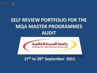 SELF REVIEW PORTFOLIO FOR THE MQA MASTER PROGRAMMES AUDIT