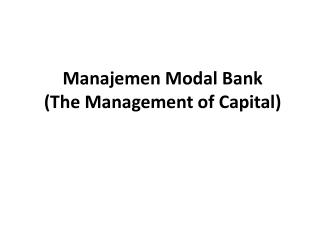 Manajemen  Modal Bank (The Management of Capital)