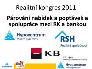Realitní kongres 2011