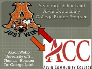 Alvin High School and Alvin Community College Bridge Program