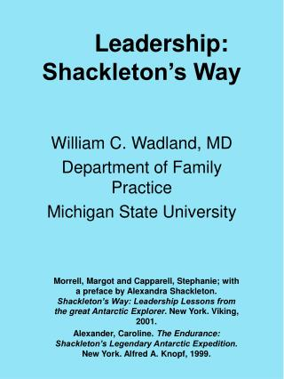 Leadership: Shackleton s Way