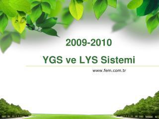 2009-2010  YGS ve LYS Sistemi