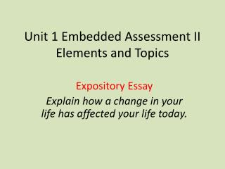 Unit 1 Embedded Assessment II Elements and Topics