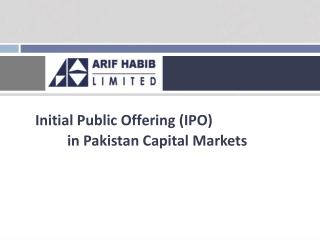 Initial Public Offering (IPO) in Pakistan Capital Markets
