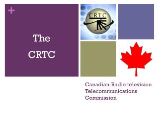 Canadian-Radio television Telecommunications Commission