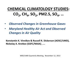 CHEMICAL CLIMATOLOGY STUDIES : CO 2 , CH 4 , SO 2 , PM2.5, SO 4 , …