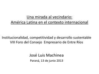 Una mirada al vecindario:  América Latina en el contexto internacional