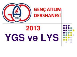 2013 YGS ve LYS