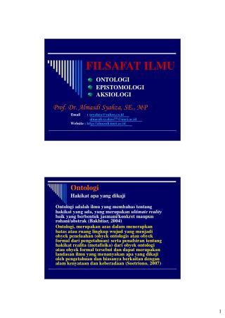 FILSAFAT ILMU ONTOLOGI EPISTOMOLOGI AKSIOLOGI Prof. Dr. Almasdi Syahza, SE., MP