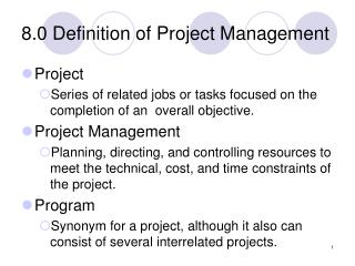 8.0 Definition of Project Management