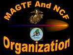 MAGTF And NCF