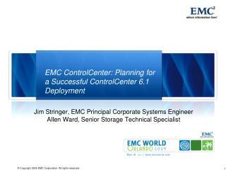 EMC ControlCenter: Planning for a Successful ControlCenter 6.1 Deployment