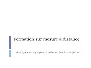 Formation sur mesure à distance