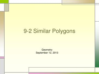 9-2 Similar Polygons