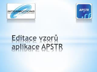 Editace vzorů aplikace APSTR