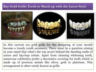Bye Gold Grills Teeth