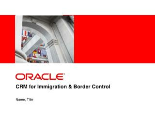 CRM for Immigration  Border Control