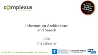Information Architecture  and Search AKA The Librarian