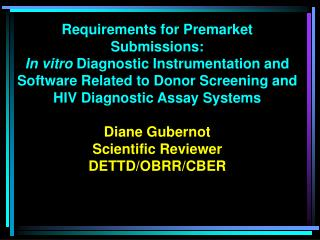 Requirements for Premarket Submissions: In vitro Diagnostic Instrumentation and Software Related to Donor Screening and