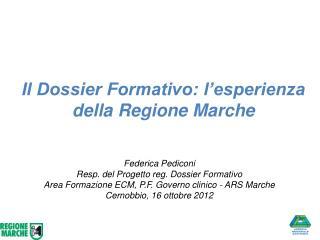 Il Dossier Formativo: l�esperienza della Regione Marche