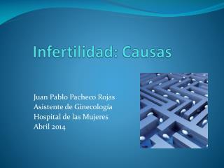 Infertilidad: Causas