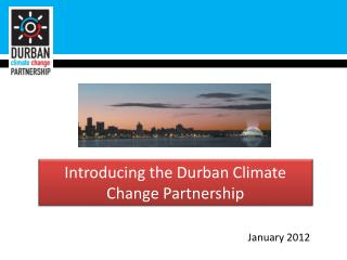 Introducing the Durban Climate Change Partnership