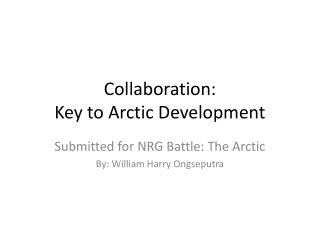 Collaboration:  Key to Arctic Development