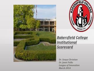 Bakersfield College Institutional Scorecard