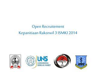 Open Recruitement Kepanitiaan Rakorwil 3 ISMKI 2014