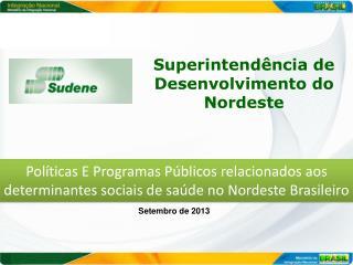 Superintend�ncia de Desenvolvimento do Nordeste