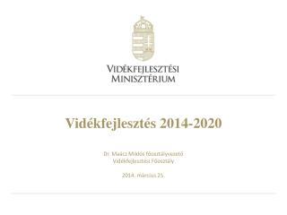 Vid�kfejleszt�s 2014-2020