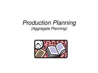 Production Planning Aggregate Planning