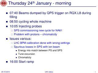 Thursday 24 th  January - morning