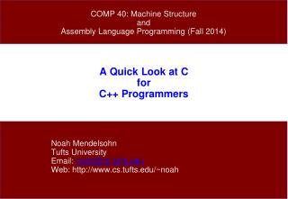 A Quick Look at C for C++ Programmers