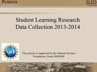 Student Learning Research Data Collection 2013-2014