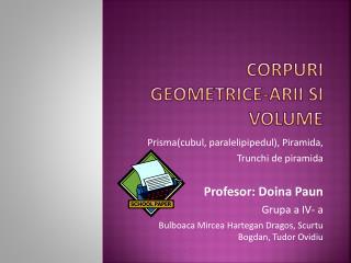 Corpuri geometrice-Arii si  volume