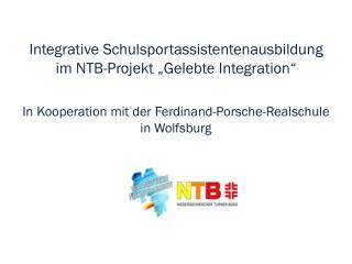 "Integrative Schulsportassistentenausbildung im NTB-Projekt ""Gelebte Integration"""