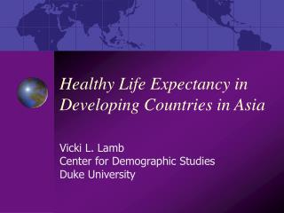 Healthy Life Expectancy in Developing Countries in Asia