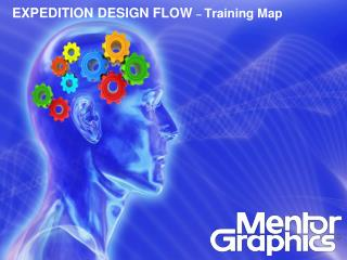 EXPEDITION DESIGN FLOW   Training Map