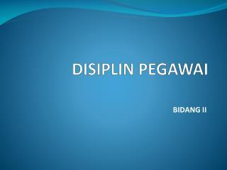 DISIPLIN PEGAWAI