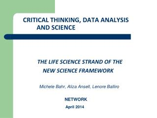 CRITICAL THINKING, DATA ANALYSIS AND SCIENCE