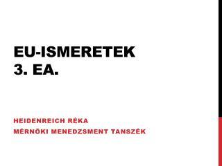 EU-Ismeretek 3. EA.