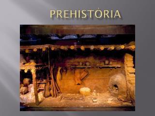 Prehistòria